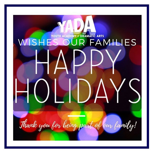 Happy holidays from all of us at YADA to all of our wonderful family and friends!