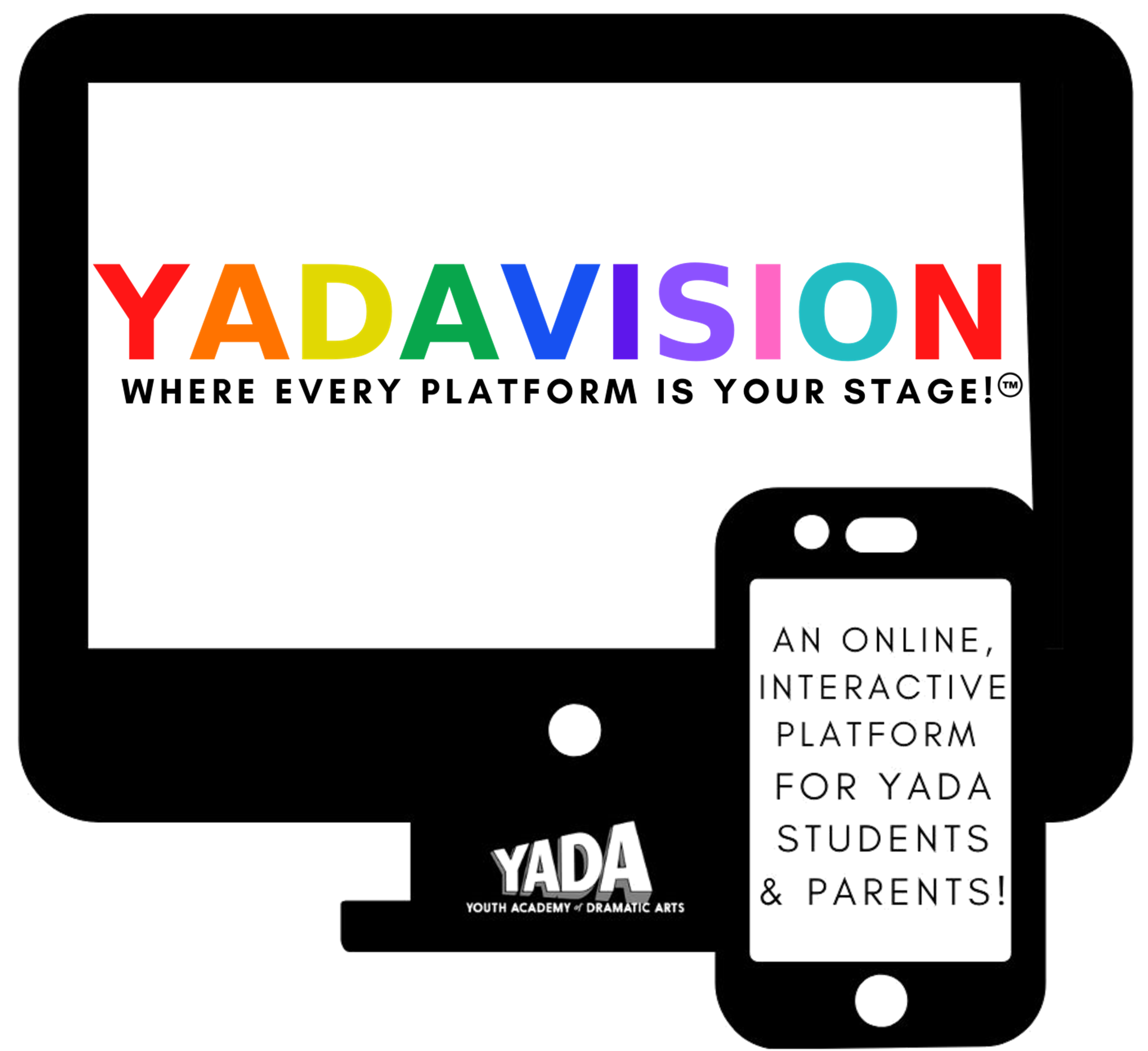 YADAVISION Where Every Platform Is Your Stage TM