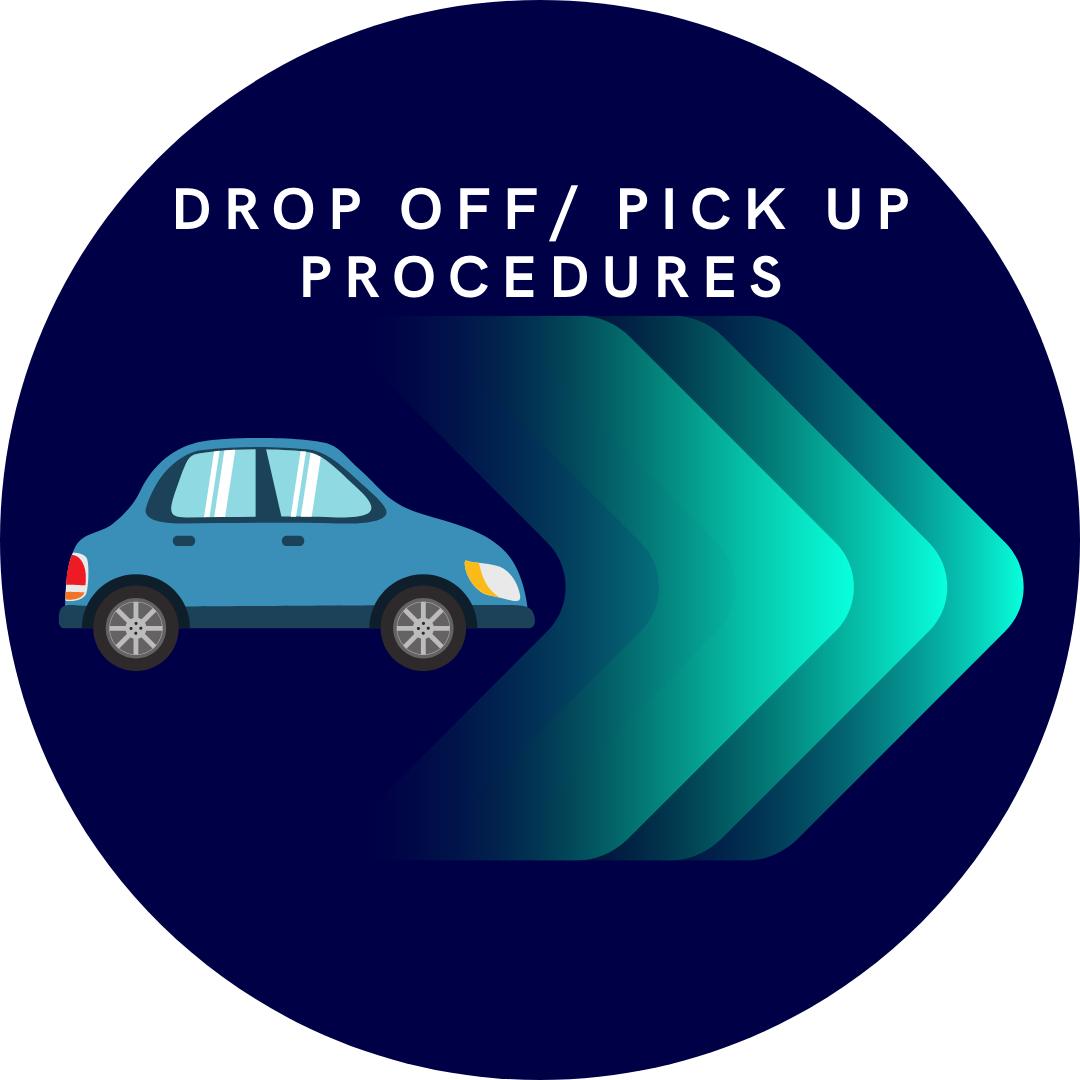 Drop off_ Pick Up Procedures